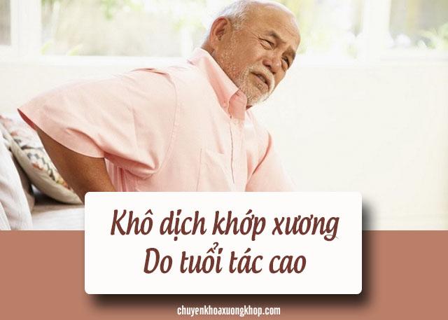 Khô dịch khớp xương do tuổi tác cao