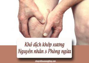 bệnh khô dịch khớp xương