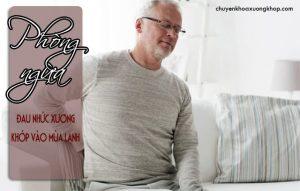 phòng ngừa đau nhức xương khớp vào mùa lạnh