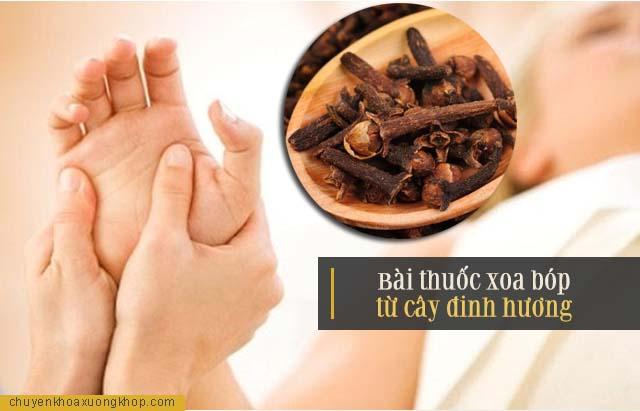 Bài thuốc xoa bóp từ cây đinh hương điều trị đau nhức xương khớp