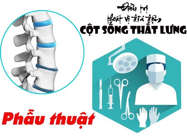 Phẫu thuật chữa thoát vị đĩa đệm cột sống thắt lưng