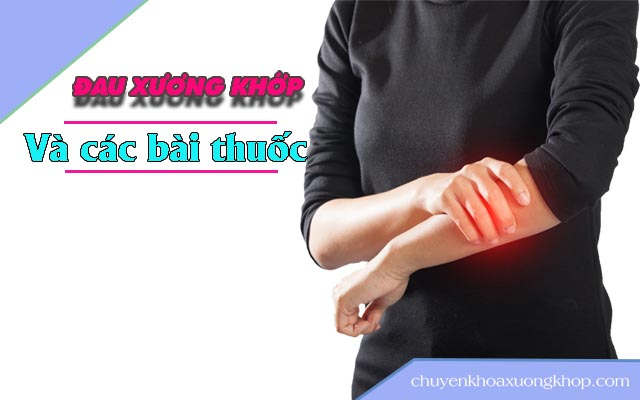 Đau nhức xương khớp nên uống thuốc gì?