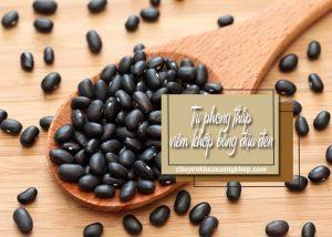 Bài thuốc trị phong thấp viêm khớp bằng đậu đen