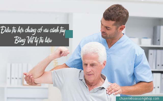 Điều trị hội chứng cổ vai cánh tay bằng vật lý trị liệu