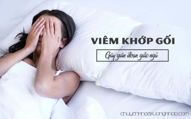viêm khớp gối gây gián đoạn giấc ngủ