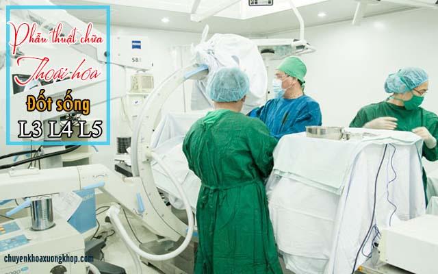 Chữa thoái hóa L3 L4 L4 bằng phẫu thuật