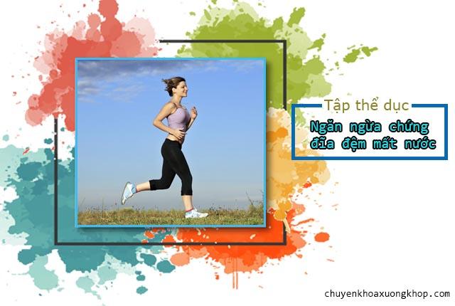 tập thể dục để ngừa đĩa đệm mất nước.