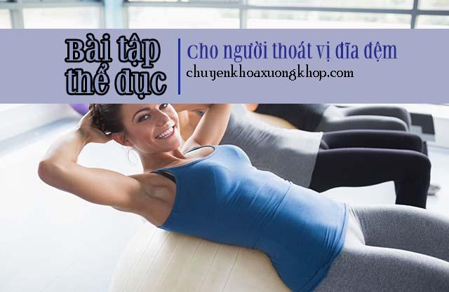 Các bài tập tập thể dục dành cho người thoát vị đĩa đệm