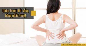 Chữa trượt đốt sống thắt lưng bằng phương pháp phẫu thuật