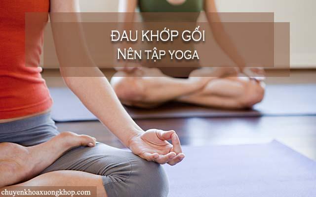 Người bị đau khớp gối nên tập yoga