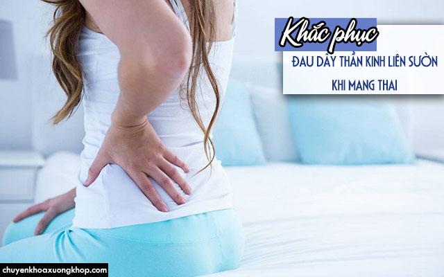 Khắc phục cơn đau dây thần kinh liên sườn khi mang thai