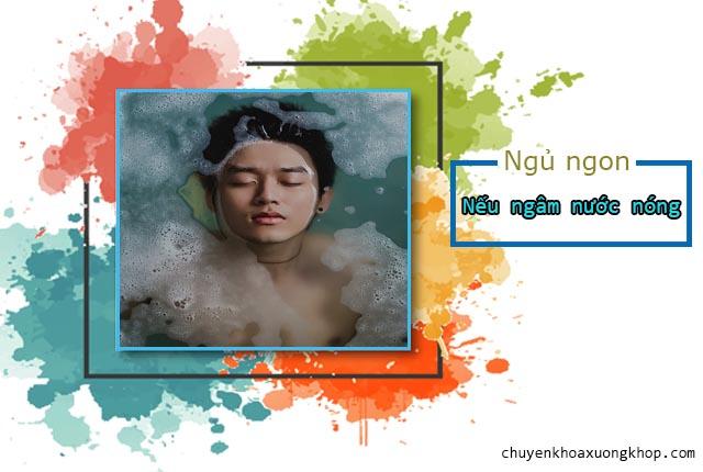 Tắm nước nóng khi mất ngủ