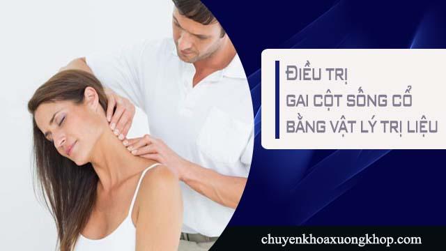 Vật lý trị liệu chữa gai cột sống cổ