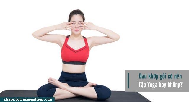 Tập yoga khi đau khớp gối