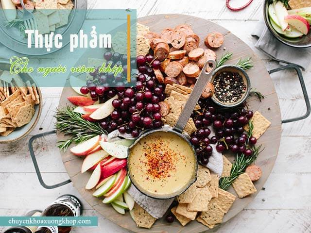 Những loại thực phẩm giúp giảm viêm khớp