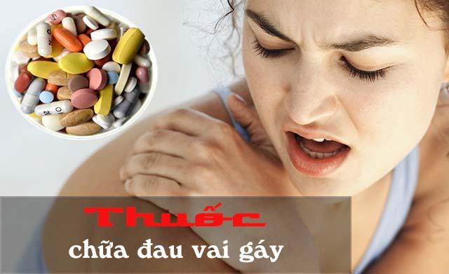 Thuốc chữa đau vai gáy