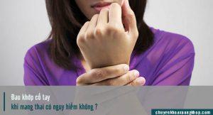 đau khớp cổ tay khi mang thai