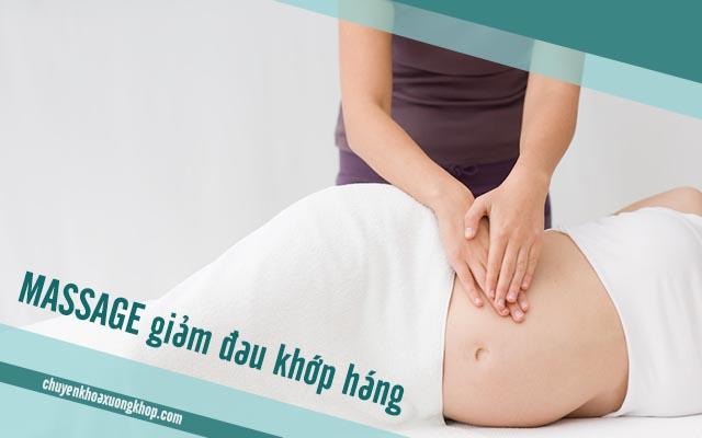 hạn chế đau khớp háng khi mang thai nên xoa bóp nhẹ nhàng