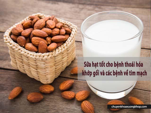 thoái hóa khớp gối nên ăn gì nên dùng sữa hạt