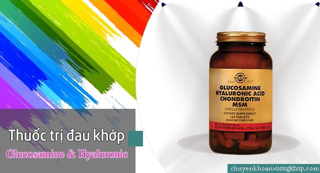 Thuốc Glucosamine & Hyaluronic acid