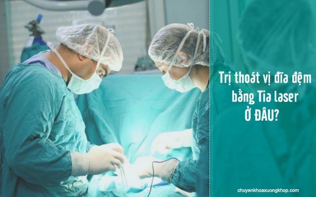bệnh viện có chữa thoát vị đĩa đệm bằng tia laser