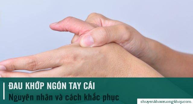 đau khớp ngón tay cái