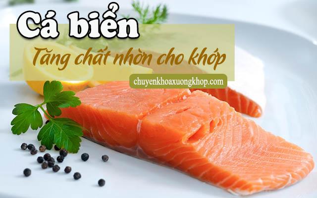 cá giúp tăng chất nhờn cho khớp